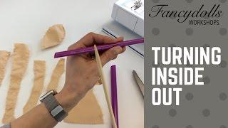 FANCYDOLLS Workshops: Turning Inside Out / Выворачиваем детали тела куклы