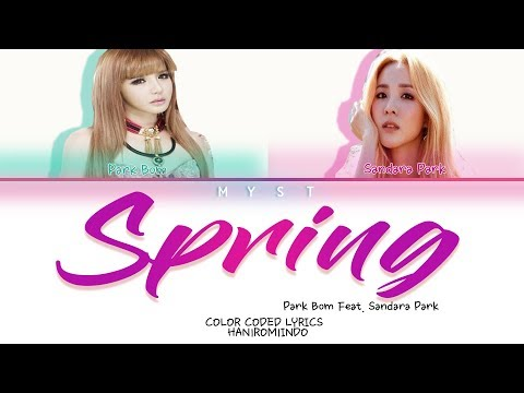 Park Bom Feat. Sandara Park - Spring Lirik Terjemahan Indonesia