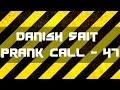 Nadir Dinna - Danish Sait Prank Call 47