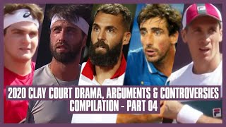 Tennis Clay Court Drama 2020 | Part 04 | Why You Stop His Time?!