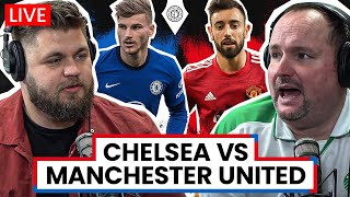 Chelsea v Manchester United | LIVE Stream Watchalong