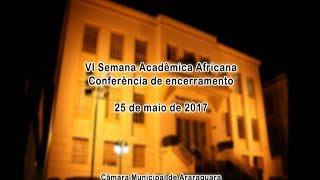 VI Semana Acadêmica Africana 25/05/2017