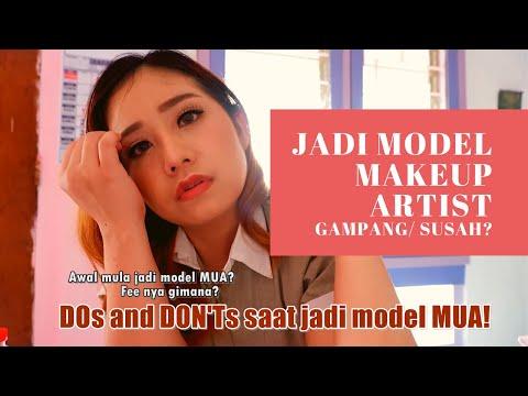 SHARING PENGALAMAN DAN TIPS JADI MODEL MAKE UP ARTIST (MUA). PEMULA WAJIB NONTON!
