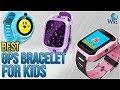 6 Best GPS Bracelets For Kids 2018