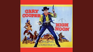 """High Noon Suite (Original Soundtrack Theme from """"High Noon"""")"""
