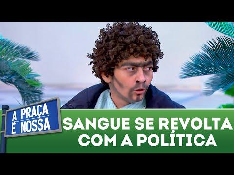 Sangue se revolta com a política | A Praça é Nossa (10/05/18)