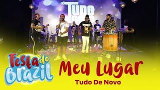 Meu Lugar - Projeto Tudo De Novo (Festa do Brazil) FM O Dia