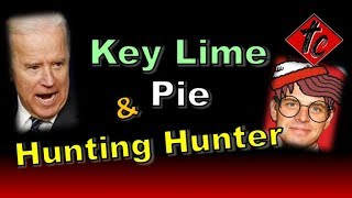 Truthification Chronicles Key Lime Pie & Hunting Hunter