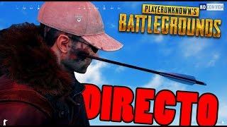 DIRECTO! - LA PARASTE DE PECHITO LOCOOO - PlayerUnknown's Battlegrounds - Nexxuz
