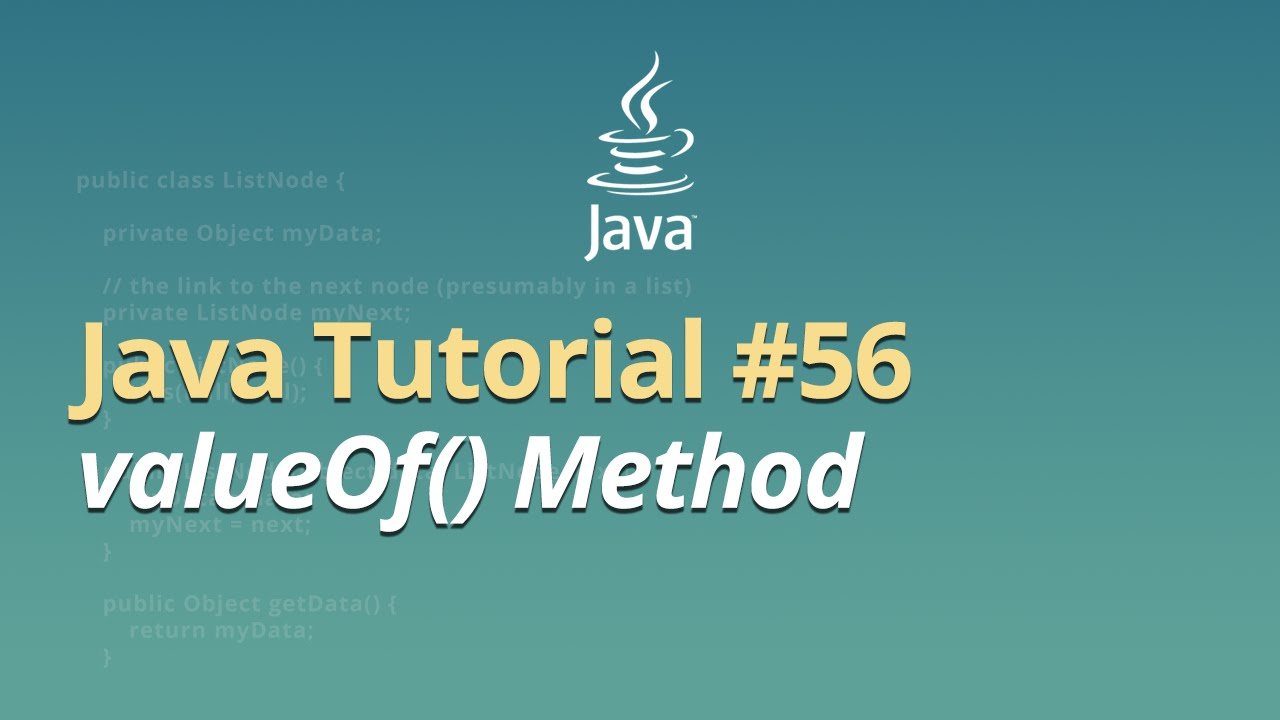 Java Tutorial - #56 - valueOf() Method