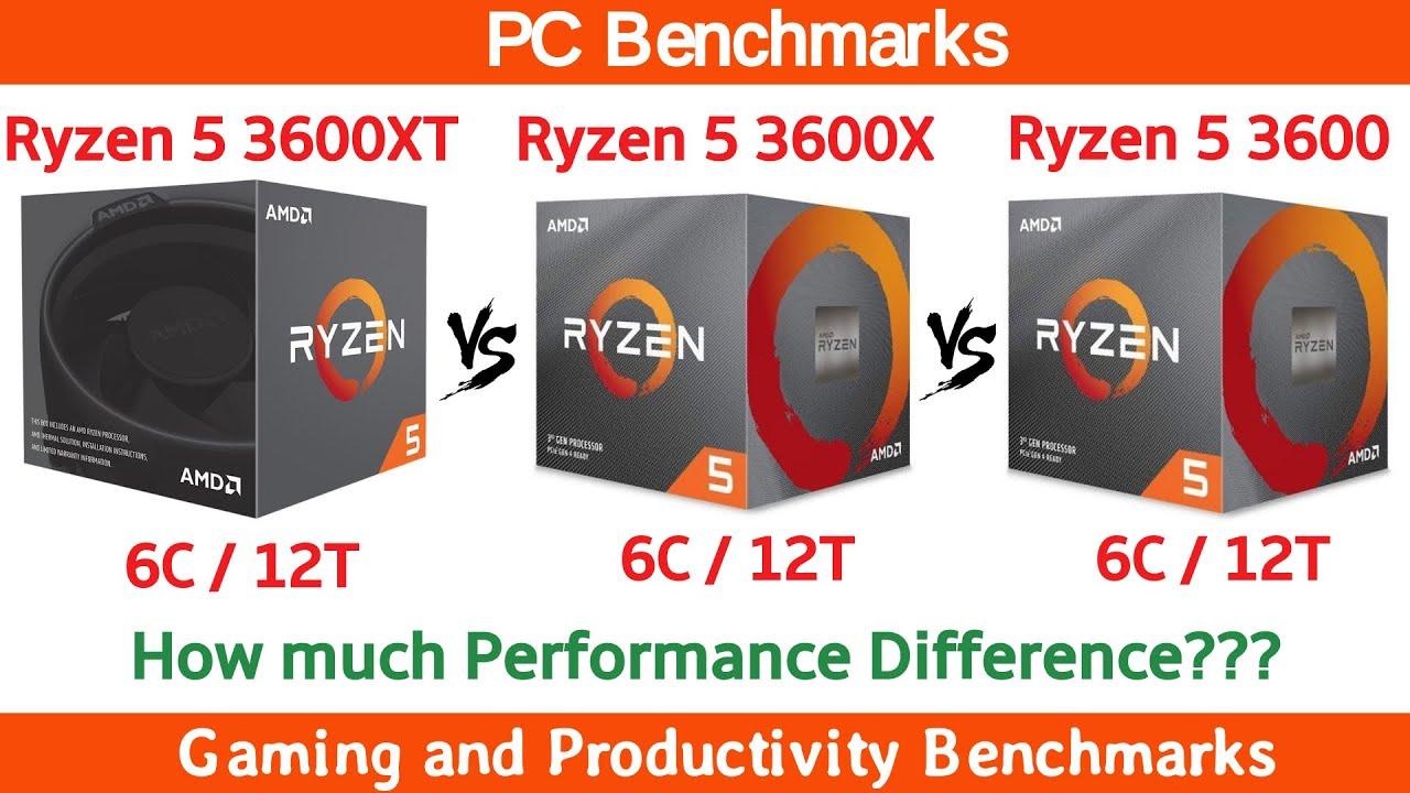 Ryzen 5 3600 Xt Vs 3600x Vs 3600 Benchmarks Youtube