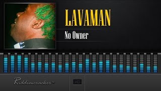 Lavaman - No Owner [Soca 2016] [HD]