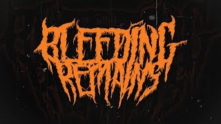 BLEEDING REMAINS - CADAVEROUS INCEPTION [DEBUT SINGLE] (2019) SW EXCLUSIVE