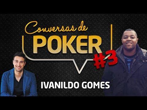 Conversas de Poker #3: Ivanildo Gomes | André Coimbra