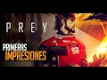 PREY: Cuando juntas BioShock, Dead Space y Metroid | IMPRESIONES y Gameplay Español | MERISTATION