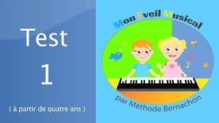 Solfège et piano enfant - Maternelle - Test 1 - Eveil Musical
