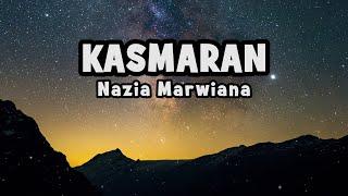 Nazia Marwiana - Kasmaran | Official Lyric