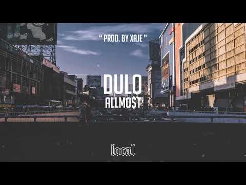 ALLMO$T - Dulo (prod. XAJE)