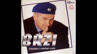 Brzi- Dve suze(Audio 2003)