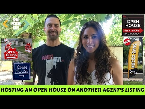 HOSTING AN OPEN HOUSE ON ANOTHER AGENT'S LISTING