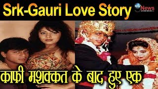 Interesting Love Story of Shahrukh Khan & Gauri...