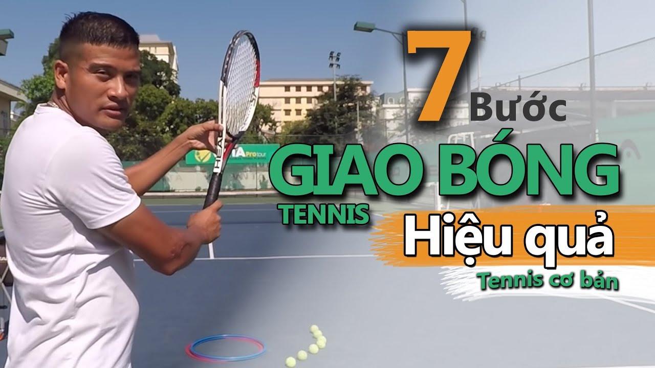 [VNTA Tennis] | Bài 1 –  7 bước để đánh được cú giao bóng tennis (Serve)