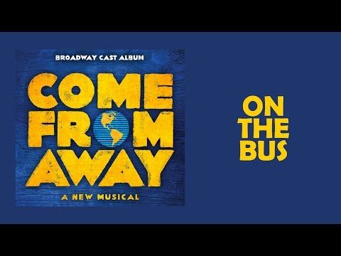 On The Bus — Come From Away (Lyric Video) [OBC]