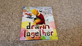 DRAWN TOGETHER by Minh Lê & Dan Santat: I'm Rooting for a 2019 Caldecott!