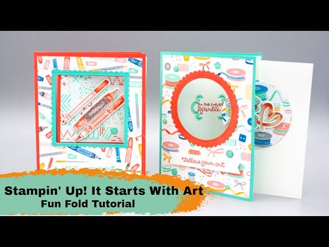 Stampin Up It Starts With Art - Fun Fold Card Tutorial