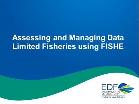 Assessing Data-Limited Fisheries: The Framework For Integrated Stock And Habitat Evaluation (FISHE)