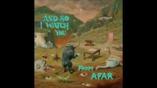 And So I Watch You From Afar - The Voiceless [High Quality]