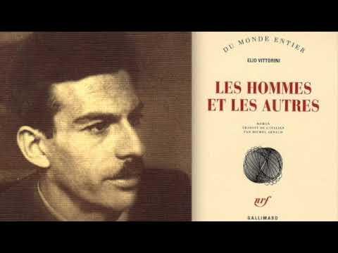 Elio Vittorini : Les hommes et les autres (1956 / France Culture)
