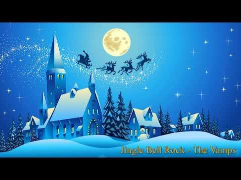 Jingle Bell Rock - The Vamps