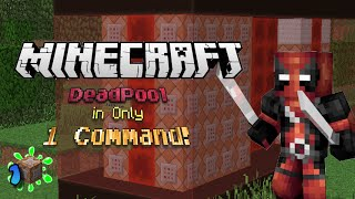 Minecraft One Command I Deadpool in Only 1 Command I Super heroes