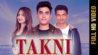 TAKNI (Full ) | ANKIT | AMRMUZIK | New Punjabi Songs 2018 | AMAR AUDIO