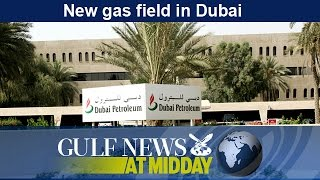 New gas field in Dubai - GN Midday