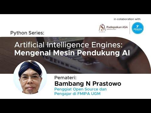 Python Series #6 Artificial Intelligence Engines: Mengenal Mesin Pendukung AI