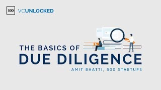 [VC Unlocked] The Basics of Due Diligence
