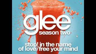 Glee -  Stop! In The Name Of Love/Free Your Mind [LYRICS]