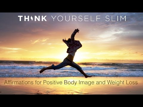 Affirmations for Positive Body  and Weight Loss