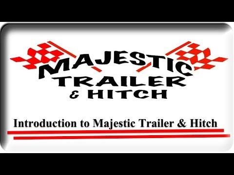 Welcome To Majestic Trailer & Hitch In Akron, OH