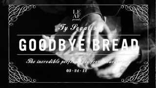 Ty Segall - Goodbye Bread (BURGERAMA)