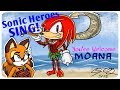 Sonic Heroes Sing You Re Welcome Cover From Moana mp3