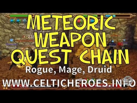 Meteoric Weapon Quest Chain - Rogue, Mage, Druid (Celtic Heroes)