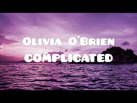 Olivia O'Brien - Complicated Testo e Traduzione