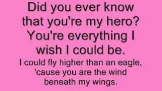 Wind beneath my wings with lyrics
