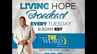 Living Hope Broadcast: When God Seems Odd Part 2