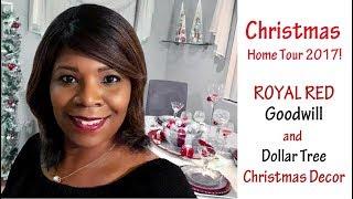 CHRISTMAS TOUR 2017 | ROYAL RED CHRISTMAS GOODWILL AND DOLLAR TREE DECOR!