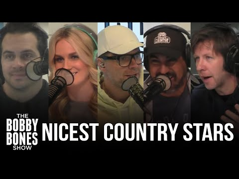 Bobby's Top 5 Nicest Country Stars + Everyone's Number 1 Choice