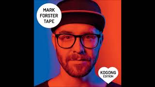 Mark Forster-Weiter (Right Now)